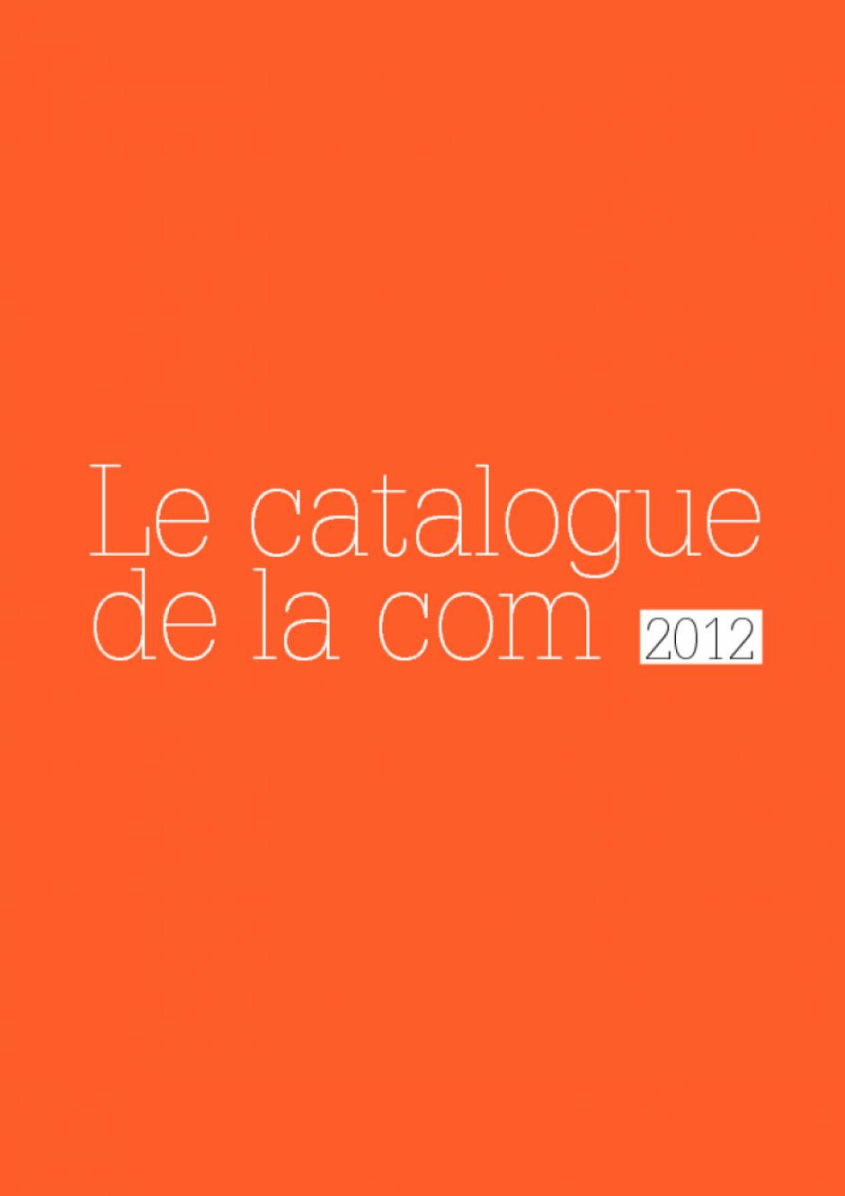 Le catalogue de la communication